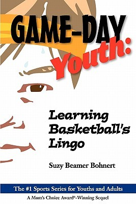 Game-Day Youth: Learning Basketball's Lingo (Game-Day Youth Sports Series)