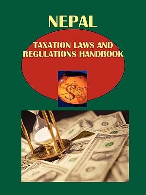 Nepal Taxation Laws and Regulations Handbook