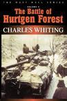 The Battle of Hurtgen Forest (West Wall Series) (West Wall)