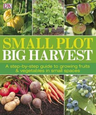 Small Plot, Big Harvest