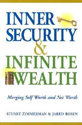 Inner Security & Infinite Wealth by Stuart Zimmerman