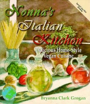 Nonna's Italian Kitchen: Delicious Home-Style Vegetarian Cuisine