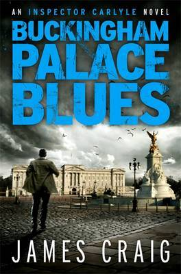 Buckingham Palace Blues (Inspector Carlyle #3)