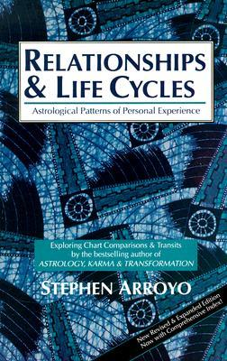 Relationships and Life Cycles by Stephen Arroyo