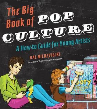 The Big Book of Pop Culture by Hal Niedzviecki