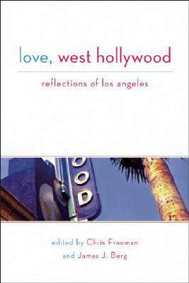 Love, West Hollywood: Reflections of Los Angeles