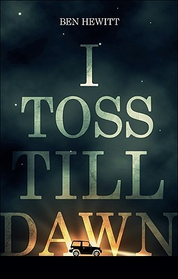 I Toss Till Dawn