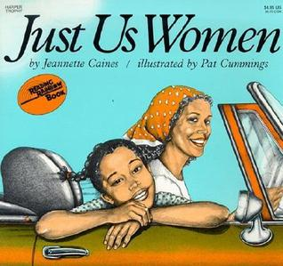 Just Us Women by Jeannette Franklin Caines