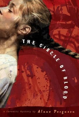 The Circle of Blood (Forensic Mysteries, #3)