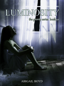 Luminosity (Gravity, #3)