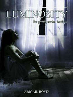 Luminosity (Gravity, #3)