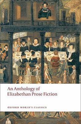 An Anthology of Elizabethan Prose Fiction by Paul Salzman
