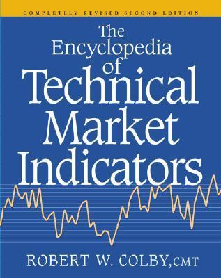 The Encyclopedia of Technical Market Indicators