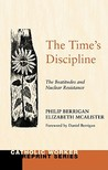 The Time's Discipline: The Beatitudes & Nuclear Resistance