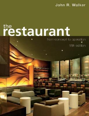 The restaurant from concept to operation by john r walker 2357288 fandeluxe Gallery