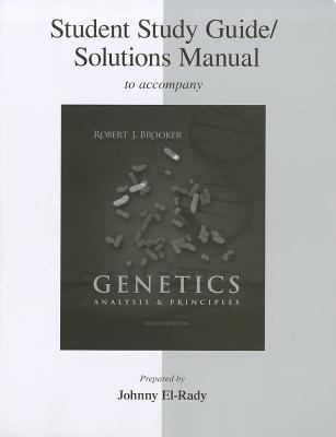 Student Study Guide/Solutions Manual to Accompany Genetics: Analysis & Principles