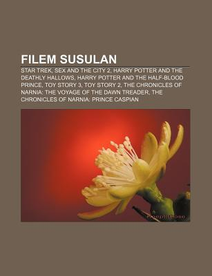 Filem Susulan: Star Trek, Sex and the City 2, Harry Potter and the Deathly Hallows, Harry Potter and the Half-Blood Prince, Toy Story 3