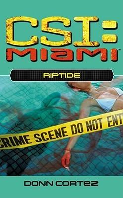 Riptide (CSI: Miami, Book 4)