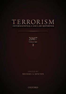 Terrorism: International Case Law Reporter Volume 2: Volume 2