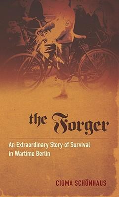 The Forger by Cioma Schönhaus
