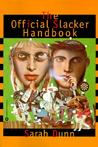 The Official Slacker Handbook
