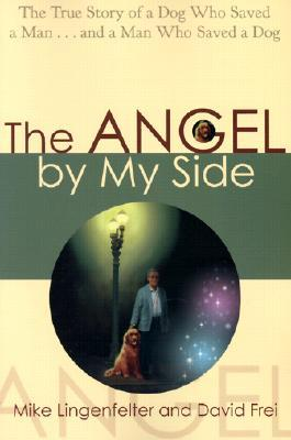 Angel By My Side by Mike Lingenfelter