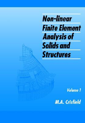 Non-Linear Finite Element Analysis of Solids and Structures, Essentials