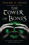 The Tower of Bones (Three Powers, #2)