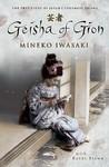 Geisha of Gion by Mineko Iwasaki