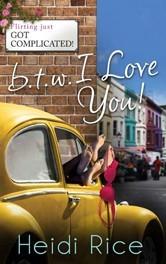 BTW - I love you! by Heidi Rice