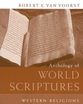 Anthology of World Scriptures: Western Religions