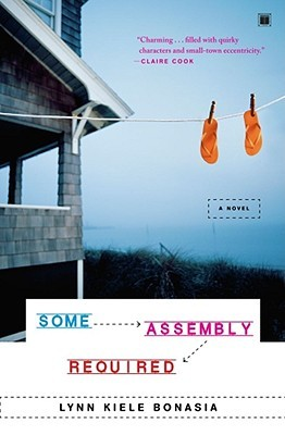Some Assembly Required by Lynn Kiele Bonasia