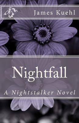 Nightfall: A Nightstalker Novel