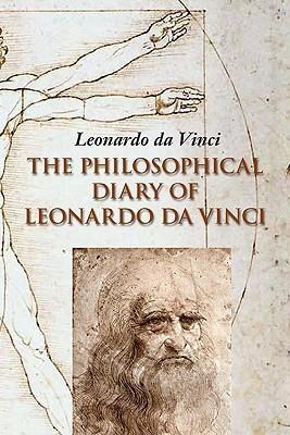 The Philosophical Diary of Leonardo Da Vinci