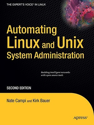 Automating Linux and Unix System Administration by Nate Campi