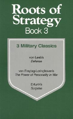 Roots of Strategy: Book 3 - 3 Military Classics