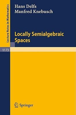 Locally Semialgebraic Spaces