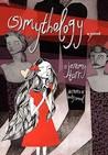 (S)MYTHOLOGY