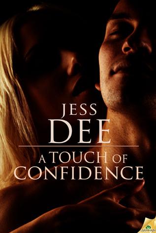A touch of confidence par Jess Dee
