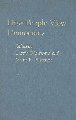 How People View Democracy