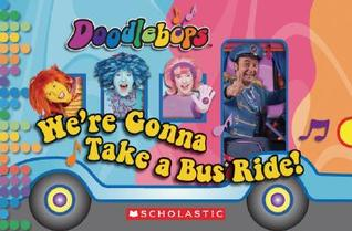 We're Gonna Take a Bus Ride