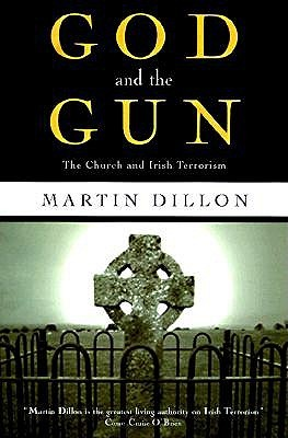 God and the Gun by Martin Dillon