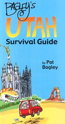Bagley's Utah Survival Guide