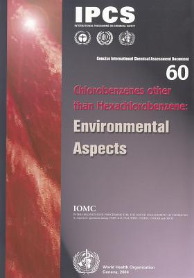 Chlorobenzenes Other Than Hexachlorobenzene: Environmental Aspects