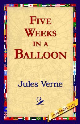 Five Weeks in a Balloon (Extraordinary Voyages, #1)