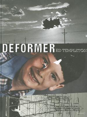 Ed Templeton: Deformer