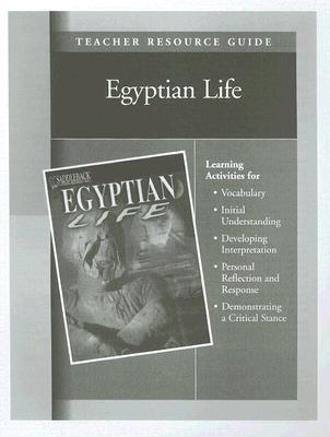 Egyptian Life Teacher Resource Guide