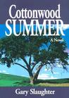 Cottonwood Summer