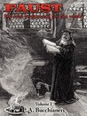 Faust: My Soul Be Damned for the World: Volume I