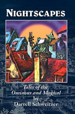 Nightscapes: Tales of the Ominous and Magical